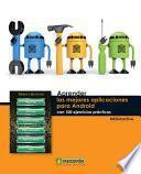 Aprender las Mejores Aplicaciones para Android con 100 Ejercicios Prácticos