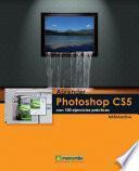 Aprender Photoshop CS5 con 100 ejercicios prácticos