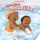 Aprendo de abuelita (I Learn from My Grandma)