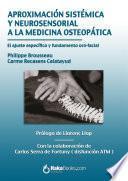 Aproximación sistémica y neurosensorial a la medicina osteopática