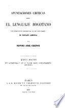 Apuntaciones criticas sobre el lenguaje bogotano