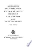 Apuntamientos para la historia natural de los páxaros del Paragüay y Rio de la Plata