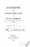 Apuntamientos para la historia política y social de la Nueva Granada desde 1810