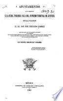 Apuntamientos que presentó à la exma. tercera sala del Supremo Tribunal de Justicia de la Nación el Lic don José Fernando Ramírez