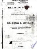 Apuntes biograficos de Heraclio Bernal e historia de sus principales hechos bandalicos
