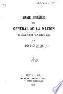 Apuntes biográficos del general de la nacion Nicanor Caceres