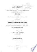 Apuntes de libros y foiletos impresos en España y el extranjero que tratan expresamente de Cuba