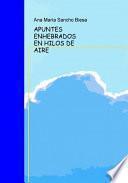APUNTES ENHEBRADOS EN HILOS DE AIRE