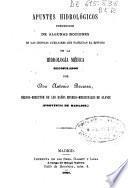 Apuntes hidrológicos precedidos de algunas nociones de las ciencias auxiliares que facilitan el estudio de la hidrología médica