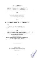 Apuntes histórico-críticos para escribir la historia de la revolución de España desde el año 1820 hasta 1823
