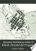 Apuntes históricos sobre el Estado Oriental del Uruguay