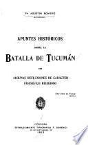 Apuntes históricos sobre la Batalla de Tucumán