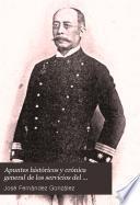 Apuntes históricos y crónica general de los servicios del Cuerpo militar de orden público