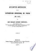 Apuntes médicos de la Exposicion Universal de Paris de 1867