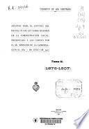 Apuntes para el estudio del Proyecto de Ley sobre Régimen de la Administración Local, presentado a las Cortes por el Ministro de la Gobernación, el día 7 de junio de 1907