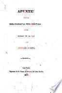 Apuntes para la bibliografía periodística de la Ciudad de La Paz