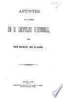 Apuntes para la historia de D. Leopoldo O-Donnell