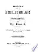 Apuntes para la historia de Guacarhue y de Pencahue de Talca