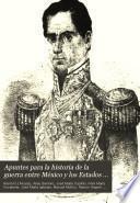 Apuntes para la historia de la guerra entre México y los Estados Unidos