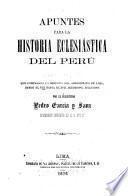 Apuntes para la historia eclesiástica del Perú