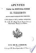 Apuntes para la historia sobre el terremoto que tuvo lugar en Santiago de Cuba y otros puntos el 20 de agosto de 1852 y temblores subsiguientes