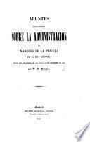 Apuntes para la historia sobre la administracion del marques de la Pezuela en la isla de Cuba
