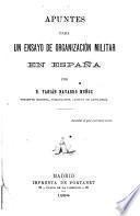 Apuntes para un ensayo de organización militar en España
