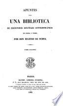Apuntes para una biblioteca de escritores españoles contemporáneos en prosa y verso