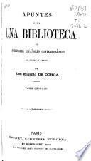 Apuntes para una biblioteca de escritores españoles contemporáneos