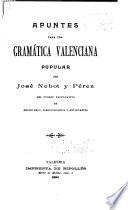 Apuntes para una gramática valenciana popular