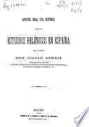 Apuntes para una historia de los estudios helenicos en España