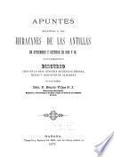 Apuntes relativos a los huracanes de las Antillas en setiembre y octubre de 1875 y 76