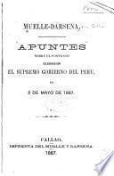 Apuntes sobre el contrato celebrado con el Supremo gobierno del Peru, en 5 de mayo de 1887