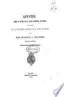 Apuntes sobre el estado de la costa occidental de Africa y principalmente de las posesiones españoles en el Golfo de Guinea