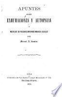 Apuntes sobre exhumaciones y autopsias y modelos de reconocimientos medico legales