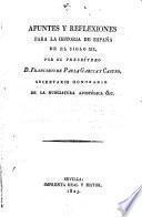 Apuntes y reflexiones para la historia de España de el siglo XIX