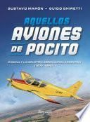Aquellos aviones de Pocito