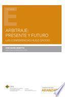 Arbitraje: presente y futuro