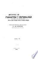 Archivos de psiquiatría y criminología aplicadas a las ciencias afines
