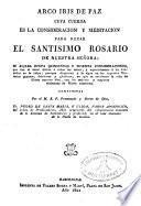 Arco Iris de Paz,Consideraciones sobre el Sto. Rosario