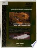 Area de Ciencia, Technologia Y Recursos Naturales Los Recursos de Agua Y Suelo Para la Agricultura Y El Desarrollo Rural