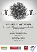 Argumentación y debate.Introducción al formato Parlamentario Británico y debate jurídico