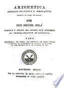Arismetica teorico-practica y mercantil...
