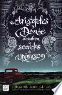 Aristóteles y Dante descubren los secretos del universo (Edición española)