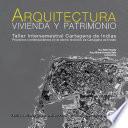 Arquitectura, vivienda y patrimonio