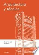 Arquitectura y técnica
