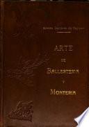 Arte de Ballestería y Montería