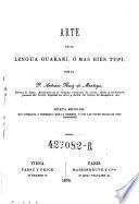 Arte de la lengua Guarani o mas bien Tupi. Nueva ed