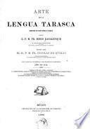 Arte de la lengua tarasca, dispuesto con nuevo estilo y claridad por el r. p. m. fr. Diego Basalenque ...