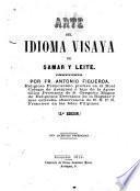 Arte del idioma visaya de Samar y Leite